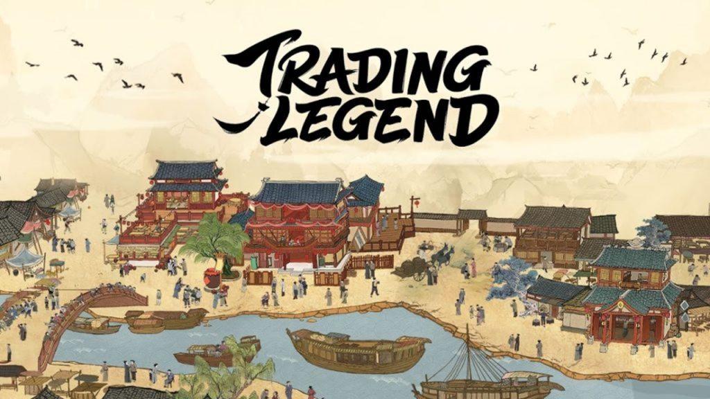 เกมสร้างเมือง Trading Legend – รวยรวยรวย
